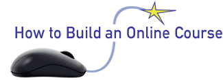 How to Build an Online Course