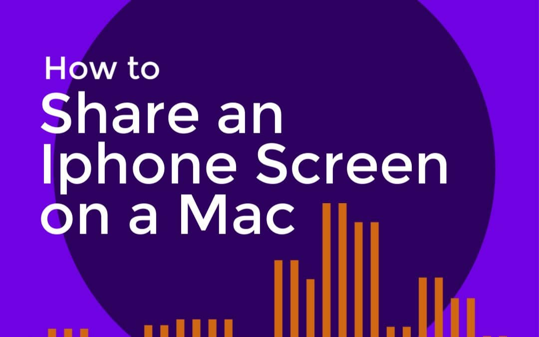 How to Share an iPhone Screen on a Mac