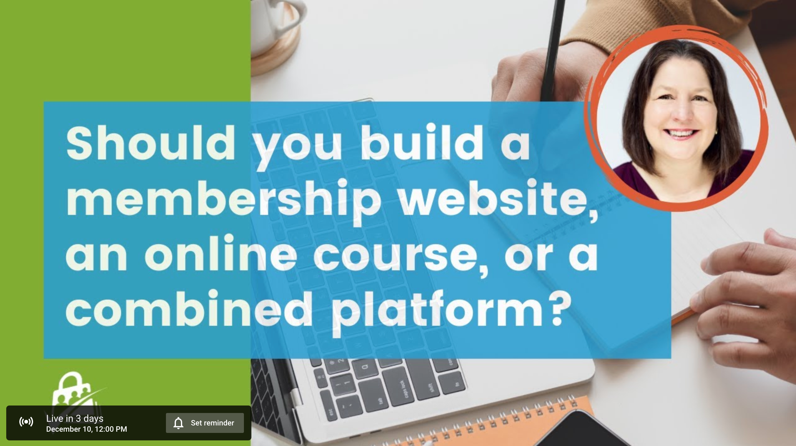 Image for livestream reads Should you build a membership website, online course, or combined platform.